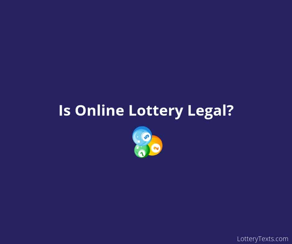 Is Online Lottery Legal