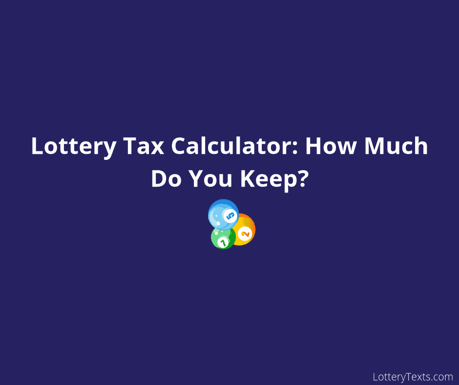 Lottery Tax Calculator