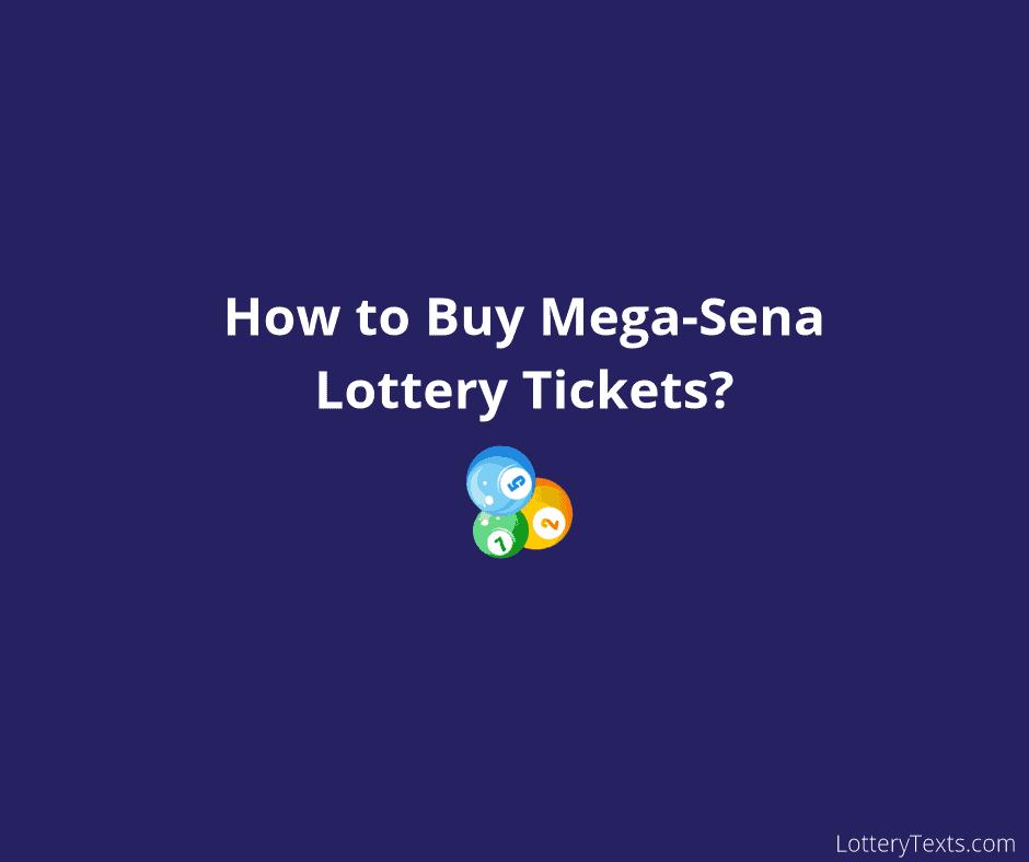 Mega-Sena Lottery Tickets_