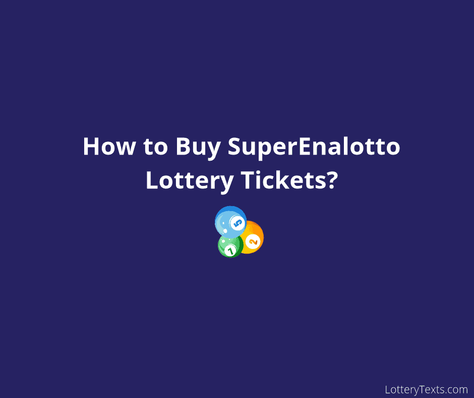 SuperEnalotto Lottery Tickets_