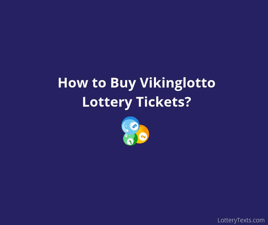 Vikinglotto Lottery Tickets_