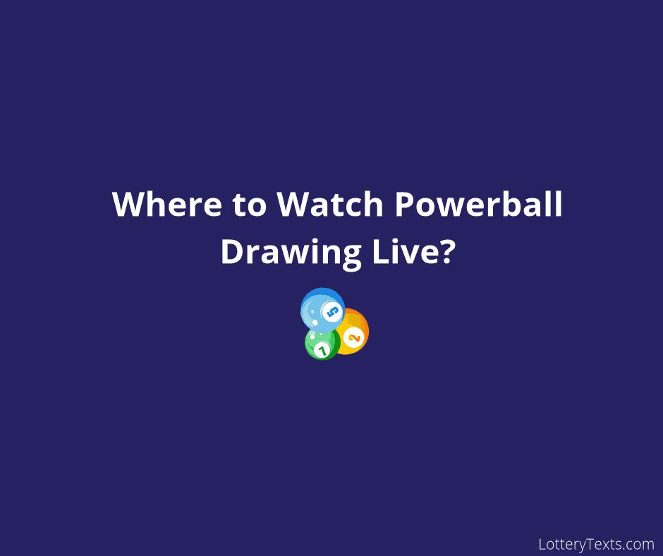Watch Powerball Drawing